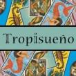 tropisueno